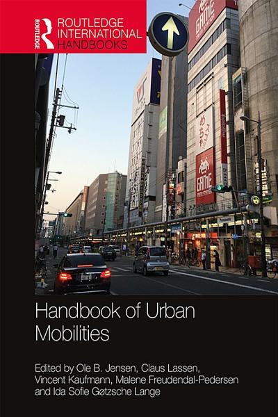 Download Handbook of Urban Mobilities Book