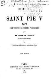 Histoire de Saint Pie V, pape: de l'ordre des Frères prêcheurs