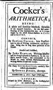Cocker's Arithmetic ... Perused and published, by John Hawkins ... The forty second edition ... corrected and amended. With a portrait