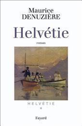 Helvétie: Volume1