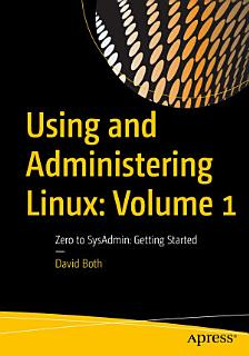 Using and Administering Linux  Volume 1 Book