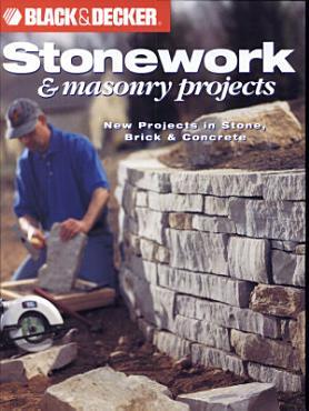 Black   Decker Stonework   Masonry Projects PDF