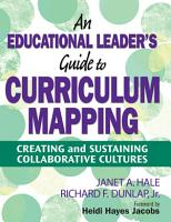An Educational Leader s Guide to Curriculum Mapping PDF