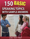 150 Basic Speaking Topics with Sample Answers Q121 150 PDF