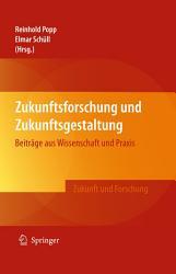 Zukunftsforschung und Zukunftsgestaltung PDF