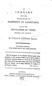An Inquiry Into the Principles of Harmony in Language: And of the Mechanism of Verse, Modern and Antient
