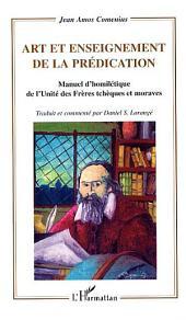 Art et enseignement de la prédication: Manuel d'homilétique de l'unité des frères tchèques et moraves