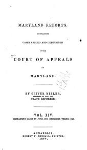 Maryland Reports: Cases Adjudged in the Court of Appeals of Maryland, Volume 14