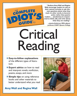 The Complete Idiot s Guide to Critical Reading PDF