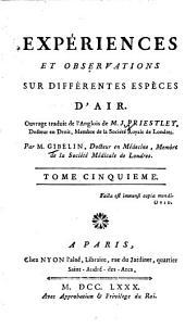 Expériences Et Observations Sur Différentes Especes D'Air: Volume5