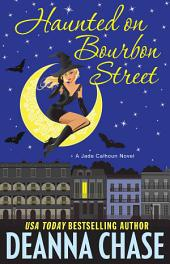 Haunted on Bourbon Street (Jade Calhoun Series, Book 1)