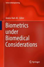 Biometrics under Biomedical Considerations