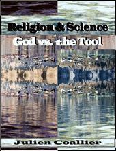 Religion & Science God Vs. the Tool