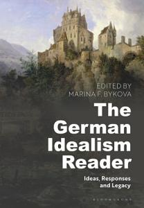 The German Idealism Reader PDF