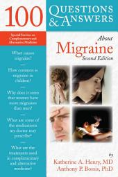 100 Questions & Answers About Migraine: Edition 2