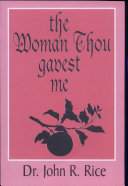 Woman Thou Gavest Me