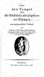Ueber den Tempel und die Bildsäule des Jupiters zu Olympia: ein antiquarischer Versuch