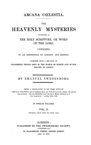 Arcana C  lestia  The heavenly mysteries contained in the Holy Scripture     unfolded  etc   Preface     by the Rev  J  Clowes