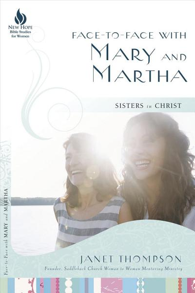 Face to face With Mary and Martha PDF