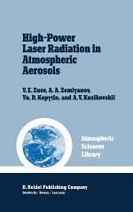 High-Power Laser Radiation in Atmospheric Aerosols