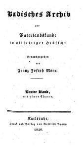 Badisches Archiv zur Vaterlandskunde: in allseitiger Hinsicht, Band 1