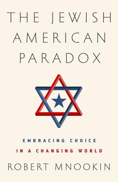 Download The Jewish American Paradox Book