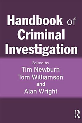 Handbook of Criminal Investigation