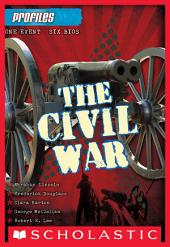 Profiles #1: The Civil War