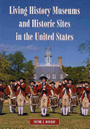 Living History Museums and Historic Sites in the United States