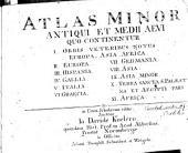 Atlas minor antiqui et medii aevi