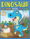 Dinosaur Coloring Book For Kids Ages 2-4, 4-8