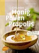 Gesundes aus Honig  Pollen  Propolis PDF