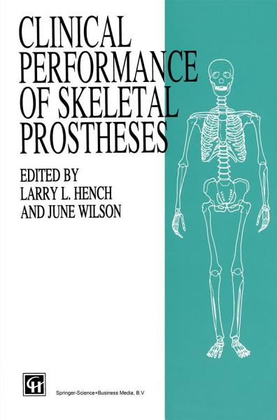 Download Clinical Performance of Skeletal Prostheses Book