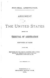 Fur Seal Arbitration: Proceedings of the Tribunal of Arbitration, Convened at Paris, Under the Treaty Between the United States ... and Great Britain, Concluded at Washington, February 29, 1892, for the Determination of Questions Between the Two Governments Concerning the Jurisdictional Rights of the United States in the Waters of Bering Sea, Volume 9