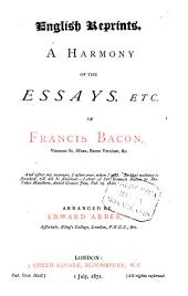 A Harmony of the Essays, Etc. of Francis Bacon: Issue 27