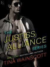 The Justiss Alliance Series 3-Book Bundle: Wild on You, Wild Ways, Wild Nights