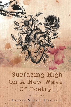 Surfacing High On A New Wave Of Poetry