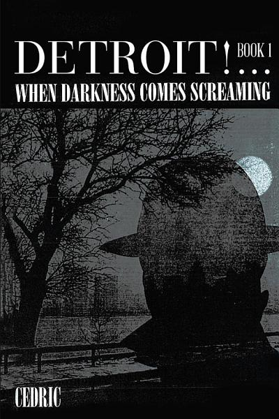 Detroit     When Darkness Comes Screaming
