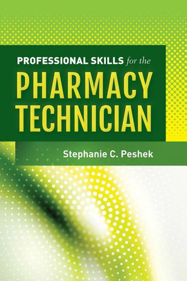 Professional Skills for the Pharmacy Technician PDF