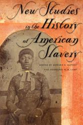 New Studies In The History Of American Slavery Book PDF