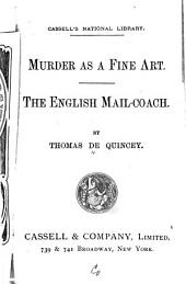 Murder as a Fine Art: The English Mail-coach