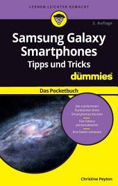 Samsung Galaxy Smartphones Tipps und Tricks fÃ1⁄4r Dummies: Das Pocketbuch