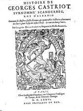 Histoire de Georges Castriot, surnomme Scanderbeg, Roy d'Albanie ... en 12 livres