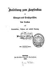 Anleitung zum Hopfenbau an Stangen und Drahtgerüsten: das Trocknen auf Trockenböden, Rahmen und mittelst Feuerung