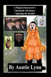 A Magical Scarecrow's Chanukah Adventure - Spinning the Dreidel