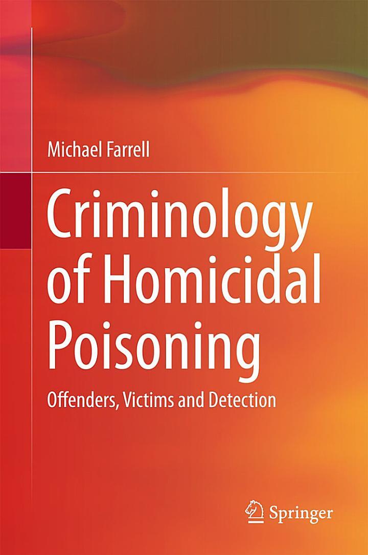 Criminology of Homicidal Poisoning