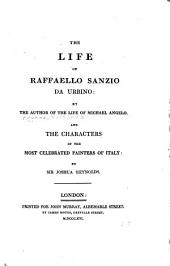 The Life of Raffaello Sanzio Da Urbino