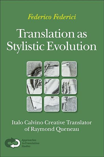 Translation as Stylistic Evolution PDF