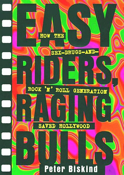 Download Easy Riders Raging Bulls Book