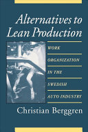 Alternatives to Lean Production